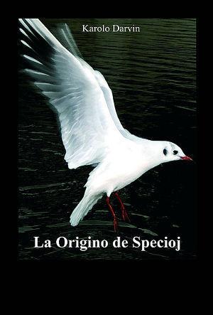 Darvino: Origino de specioj (FEL)
